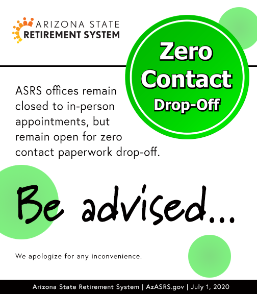 ASRS office closed to in-person appointments but open for document drop-off