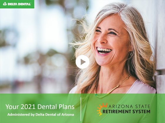 ASRS 2021 Delta Dental Plan Benefits